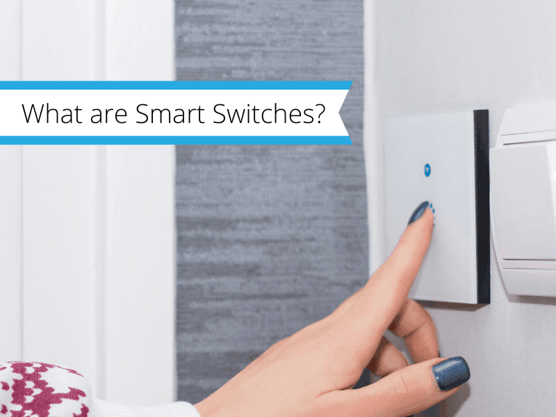 what-are-smart-switches-blog-thumbnail