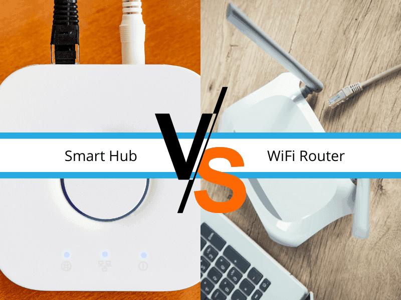 Smart hub vs wifi router