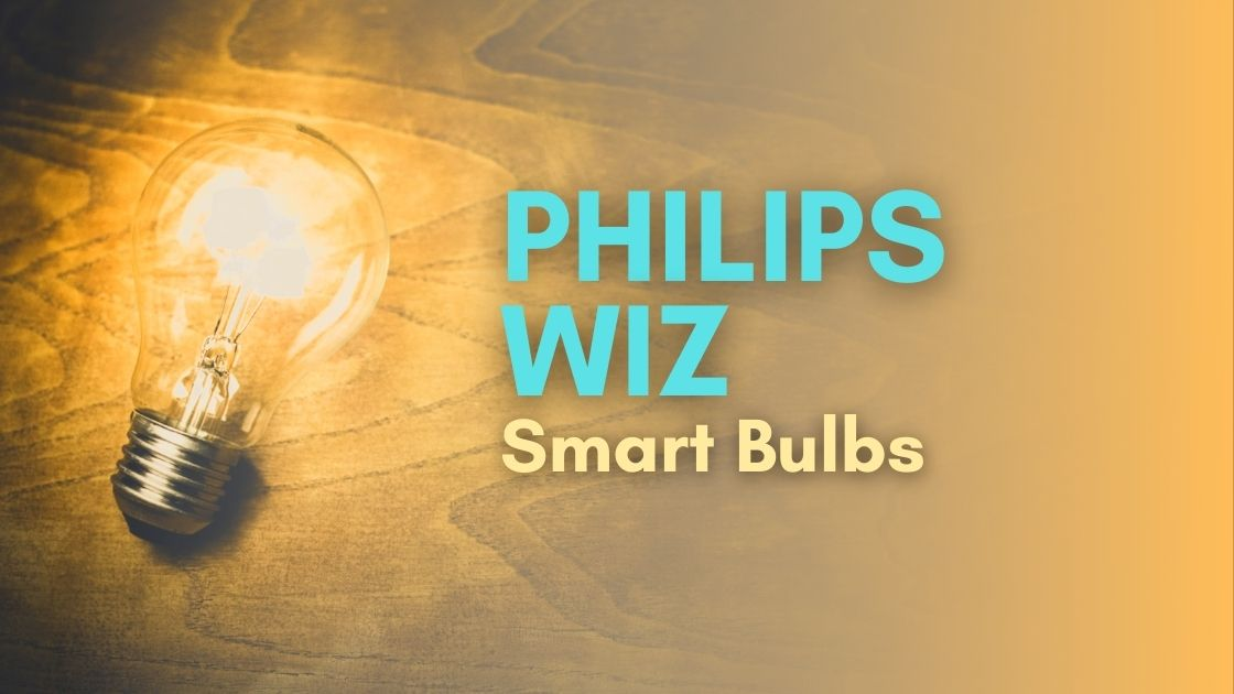 Philips Wiz Smart Bulbs