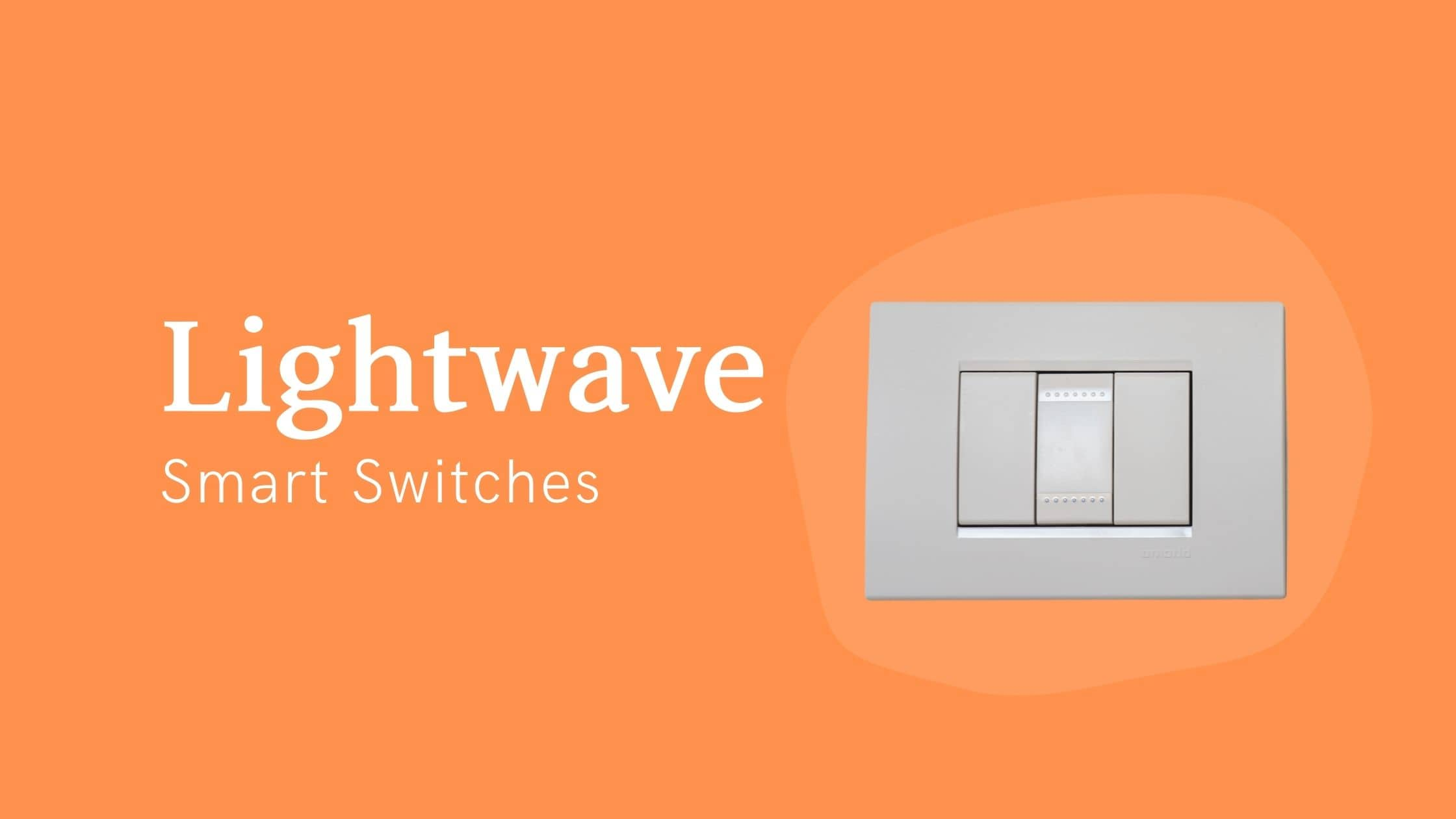 Lightwave Smart Switch