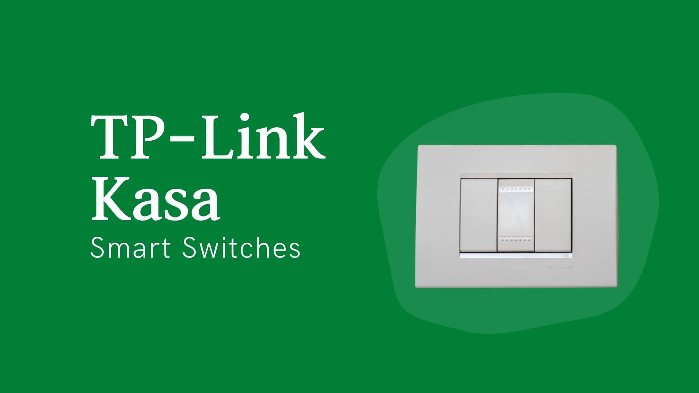 TP-Link Kasa Smart Switch