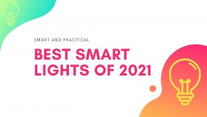 Best Smart Lights 2021