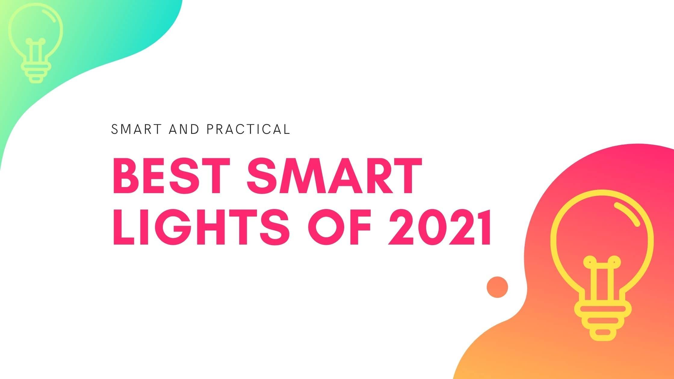 Best Smart Lights 2021