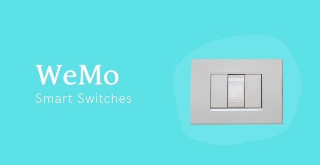 WeMo Smart Switches
