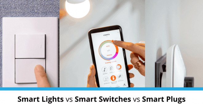 smart light vs smart switch vs smart plug