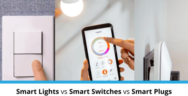 smart light vs smart switch vs smart plug